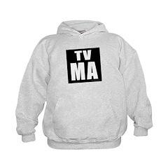Mature Audiences (TV:MA) Hoodie