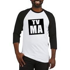 Mature Audiences (TV:MA) Baseball Jersey