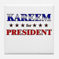 KAREEM for president Tile Coaster