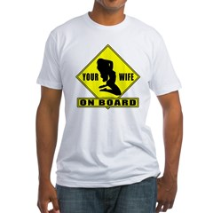 Your Wife On Board Shirt