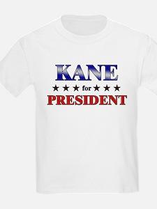 KANE for president T-Shirt
