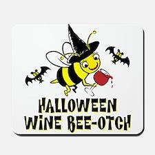 Halloween Wine Bee-Otch Mousepad