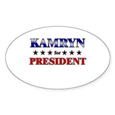 KAMRYN for president Oval Decal