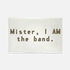 Mister I AM the Band Rectangle Magnet