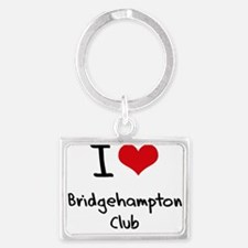 I Love BRIDGEHAMPTON CLUB Keychains