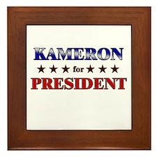 KAMERON for president Framed Tile