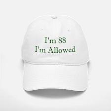 88 I'm Allowed 2 Green Baseball Baseball Baseball Cap