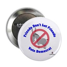 "Friends Don't Let Friends 2.25"" Button"