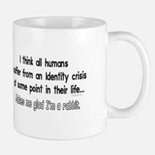 Funny Identity Crisis Quote Mugs