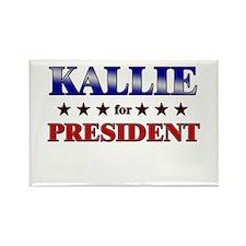 KALLIE for president Rectangle Magnet