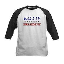 KALLIE for president Tee