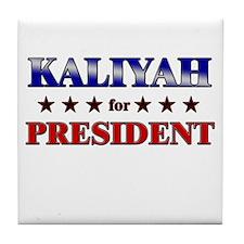 KALIYAH for president Tile Coaster