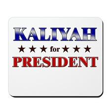 KALIYAH for president Mousepad
