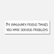 My imaginary Friend quote Car Magnet 10 x 3