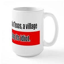 Somewhere in Texas a Village  Mug