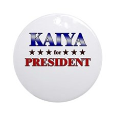KAIYA for president Ornament (Round)