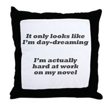 Not daydreaming Throw Pillow