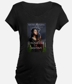 Daughter of Destiny Maternity T-Shirt