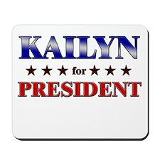 KAILYN for president Mousepad