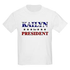 KAILYN for president T-Shirt
