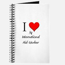 I Love My International Aid Worker Journal
