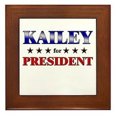 KAILEY for president Framed Tile