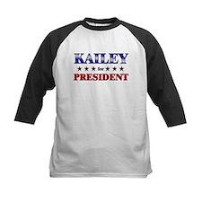 KAILEY for president Tee