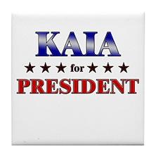 KAIA for president Tile Coaster