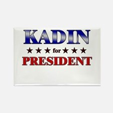 KADIN for president Rectangle Magnet