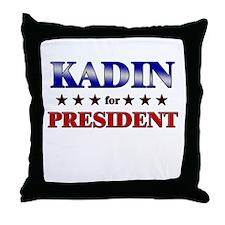 KADIN for president Throw Pillow