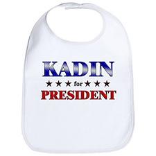 KADIN for president Bib