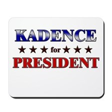 KADENCE for president Mousepad