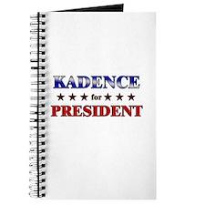 KADENCE for president Journal