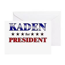 KADEN for president Greeting Card