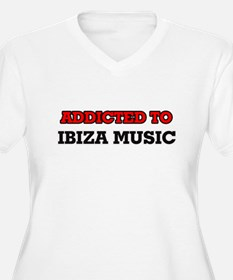 Addicted to Ibiza Music Plus Size T-Shirt