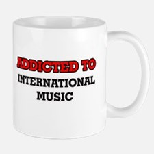 Addicted to International Music Mugs