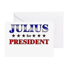 JULIUS for president Greeting Card