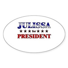 JULISSA for president Oval Decal