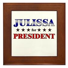 JULISSA for president Framed Tile