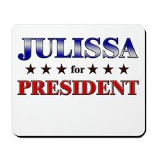 JULISSA for president Mousepad