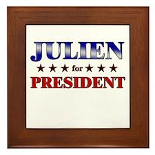 JULIEN for president Framed Tile
