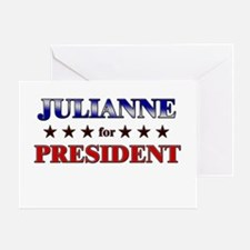 JULIANNE for president Greeting Card