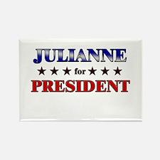 JULIANNE for president Rectangle Magnet