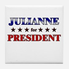 JULIANNE for president Tile Coaster