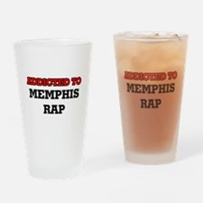 Addicted to Memphis Rap Drinking Glass