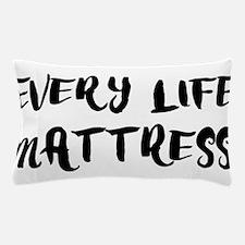 EVERY LIFE MATTRESS Pillow Case