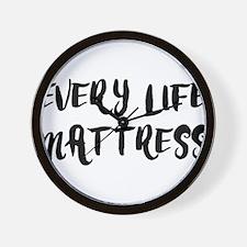 EVERY LIFE MATTRESS Wall Clock