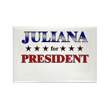 JULIANA for president Rectangle Magnet