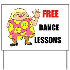 FREE DANCE LESSONS Yard Sign