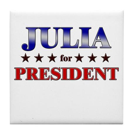 JULIA for president Tile Coaster